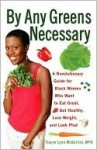 By Any Greens Necessary - Tracye Lynn McQuirter