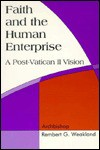 Faith and the Human Enterprise: A Post-Vatican II Vision - Rembert G. Weakland
