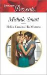 Helios Crowns His Mistress (The Kalliakis Crown) - Michelle Smart