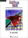 Jazz Piano Solos - Jack Reilly, Hal Leonard Publishing Company