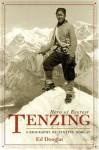 Tenzing: Hero of Everest - Ed Douglas