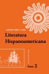 Literatura Hispanoamericana (Spanish Edition) - Enrique Anderson Imbert, Eugenio Florit