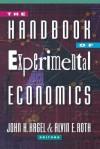 The Handbook of Experimental Economics - Alvin E. Roth, John H. Kagel