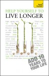 Help Yourself to Live Longer - Paul Jenner
