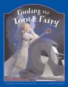 Fooling the Tooth Fairy - Martin Nelson Burton, Clint Hansen