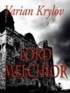 Lord Melchior - Varian Krylov