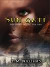Sun Gate - T.M. Williams