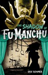 Fu-Manchu: The Shadow of Fu-Manchu - Sax Rohmer