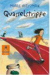 Quasselstrippe - Morris Gleitzman