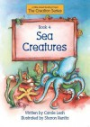 Sea Creatures: Book 4 a Bible-Based Reading Project - Carole Leah
