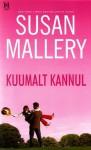 Kuumalt kannul - Susan Mallery