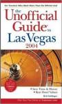The Unofficial Guide to Las Vegas 2004 - Bob Sehlinger, Deke Castleman, Muriel Stevens
