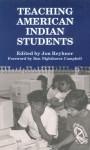 Teaching American Indian Students - Jon Reyhner, Ben Nighthorse Campbell