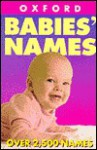 Naming Your Baby - Patrick Hanks, Flavia Hodges
