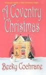 A Coventry Christmas - Becky Cochrane