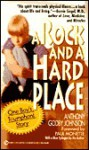 Rock And A Hard Place, A: One Boy's Truimphant Story - Anthony Johnson