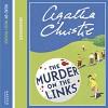 The Murder on the Links: A Hercule Poirot Mystery - Agatha Christe