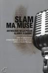 Slam ma muse - Andre Marceau, Anne Peyrouse