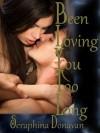 Been Loving You Too Long - Seraphina Donavan