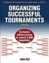 Organizing Successful Tournaments-4th Edition - John Byl
