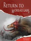 Dog Years 3: Return To Moreau Labs - Thom Brannan, D.L. Snell