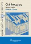 Examples & Explanations: Civil Procedure, Seventh Edition - Glannon