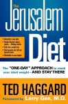 "The Jerusalem Diet: The ""One Day"" Approach to Reach Your Ideal Weight--and Stay There - Ted Haggard"