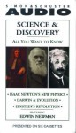 All You Want to Know About Science and Discovery: Isaac Newton's New Physics; Darwin & Evolution; Einstein's Revolution - Edwin Newman