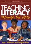 Teaching Literacy through the Arts - Nan L. McDonald, Douglas Fisher