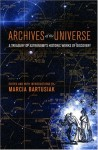 Archives of the Universe: A Treasury of Astronomy's Historic Works of Discovery - Marcia Bartusiak