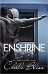 Enshrine - Chelle Bliss