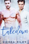 Takedown - Sierra Riley