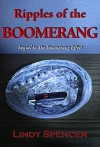 Ripples of the Boomerang - Lindy Spencer