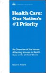 Health Care: Our Nations First Priority (NTC debate books) - Robert C. Rowland