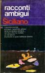 Racconti ambigui - Enzo Siciliano