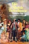 The Malvie Inheritance - Pamela Hill