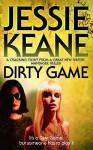 Dirty Game - Jessie Keane