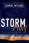 StormProof: Weathering Life's Tough Times - Carol McLeod