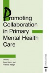 Promoting Collaboration in Primary Mental Health Care - Brian Clegg