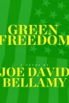 Green Freedom - Joe David Bellamy