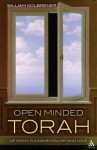 Open Minded Torah: Of Irony, Fundamentalism and Love - William Kolbrener