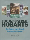 The Industrial Hobarts - Peter C. Hobart, Michael W. Williams