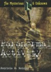 Paranormal Activity - Patricia D. Netzley