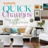 House Beautiful Quick Changes: Fresh Looks for Every Room - House Beautiful Magazine