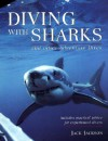 Diving with Sharks : and Other Adventure Dives - Jack Jackson