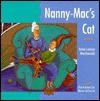 Nanny-Mac's Cat - Anne Louise Macdonald, Marie Lafrance
