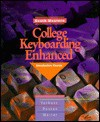 College Keyboarding Enhanced General Series: Introductory Course, Lessons 1-60 - Susie H. VanHuss, Connie M. Forde, James S. Duncan