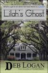Lilah's Ghost - Deb Logan