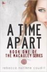 A Time Apart - Rebecca N. Caudill