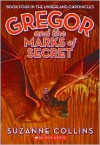 Gregor and the Marks of Secret - Suzanne Collins